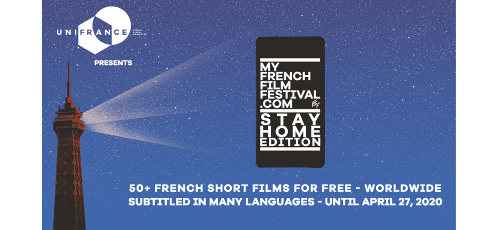 "MyFrenchFilmFestival: выпуск ""STAY HOME"""