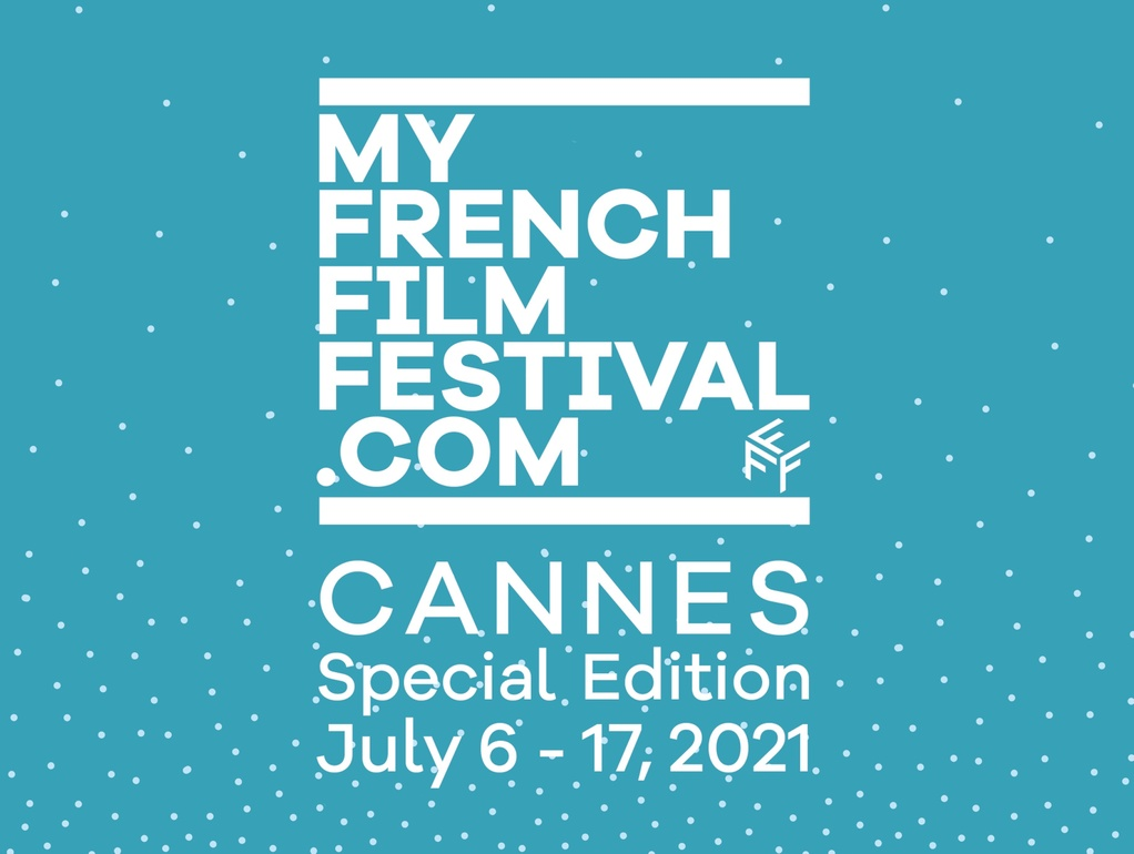 MyFrenchFilmFestival is back with a 'Cannes Special Edition'!
